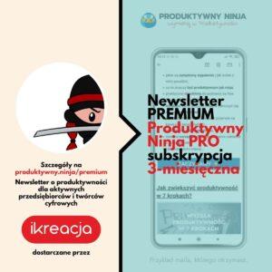 newsletter o produktywności premium subskrypcja