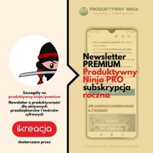 produktywność newsletter premium subskrybuj